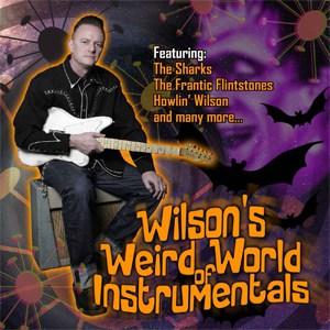Various Artists  - Wilson's Weird World Of Instrumentals