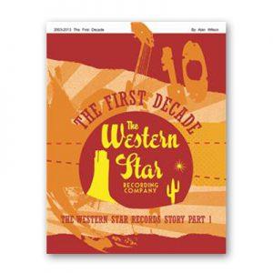 Alan Wilson - The Western Star Story Book