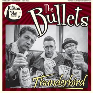 The Bullets - Thunderbird