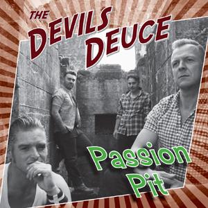 The Devils Deuce - Passion Pit