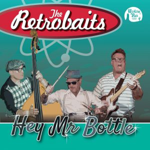 The Retrobaits - Hey Mr Bottle