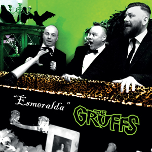 The Gruffs - Esmeralda
