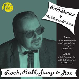 Robb Shenton & The Western All-Stars - Rock, Roll, Jump & Jive
