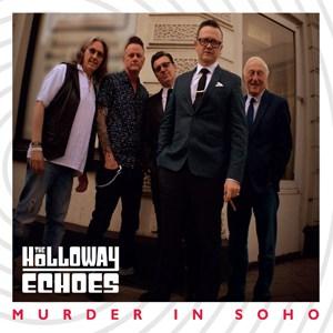 The Holloway Echoes - Murder In Soho 10-Inch Mini Album