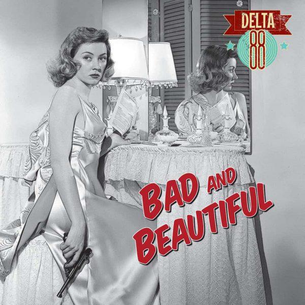Delta 88 - Bad & Beautiful 10-Inch Mini Album (Coloured Vinyl)