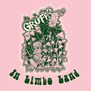 The Gruffs - In Limbo Land 10-Inch Mini Album (Coloured Vinyl)