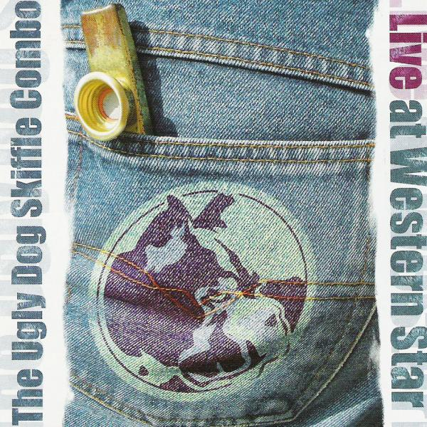The Ugly Dog Skiffle Combo - Live At Western Star