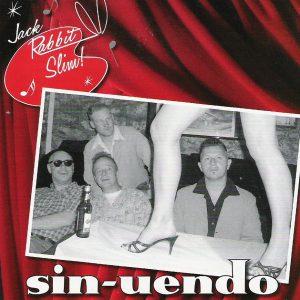 Jack Rabbit Slim - Sin-Unendo
