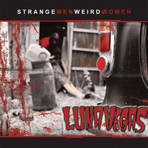Luna Vegas - Strange Men Weird Women
