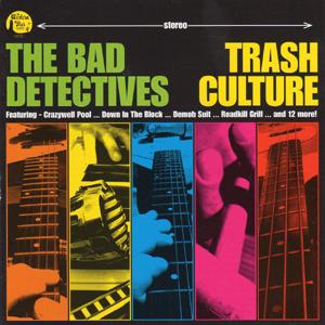 The Bad Detectives - Trash Culture