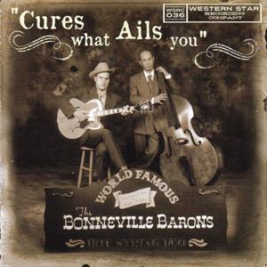 The Bonneville Barons - Cures What Ails You