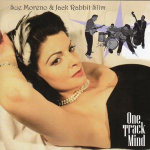 Sue Moreno & Jack Rabbit Slim - One Track Mind