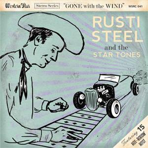 Rusti Steel & The Star Tones - Gone With The Wind