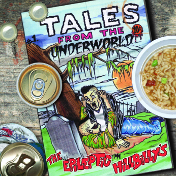 The Epileptic Hillbilly's - Tales From The Underworld