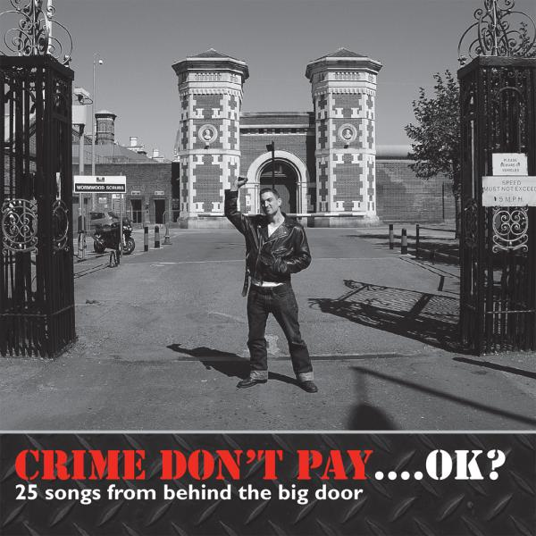 Various Artists  - Crime Don't Pay... OK?