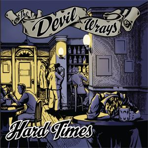 The Devil Wrays - Hard Times