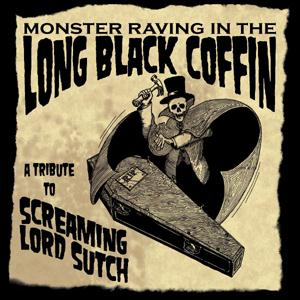 Various Artists  - Monster Raving In The Long Black Coffin: Tribute To Screaming Lord Sutch