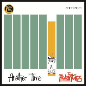 The Atlantics - Another Time