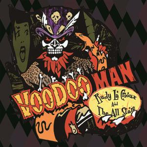 Rudy La Crioux & The All Stars - Voodoo Man