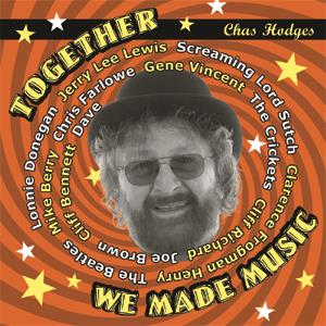 Chas Hodges - Together We Made Music