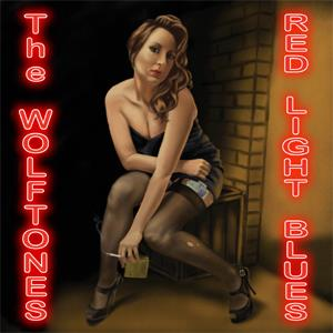 The Wolftones - Red Light Blues CD Album