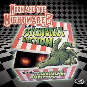 Norm & The Nightmarez - Psychobilly Infection