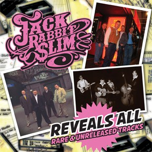 Jack Rabbit Slim - Reveals All