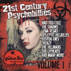 Various Artists  - 21st Century Psychobillies Vol. 1