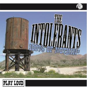 The Intolerants - 100% Of Nuthin'