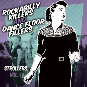 Various Artists  - Rockabilly Killers & Dancefloor Fillers Strollers Vol.1