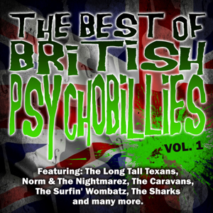 Various Artists  - The Best Of British Psychobilly Vol. 1