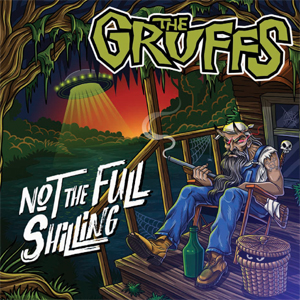The Gruffs - Not The Full Shilling