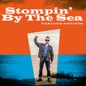 Various Artists  - Stompin By The Sea