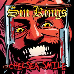 Sin Kings - Chelsea Smile