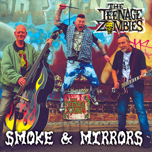 The Teenage Zombies - Smoke & Mirrors