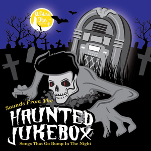 Various Artists  - Sounds From The Haunted Jukebox