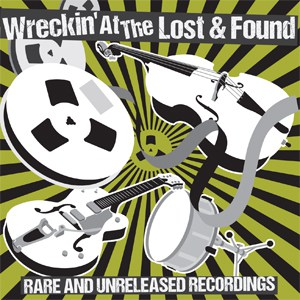Various Artists  - Wreckin At The Lost & Found. Vol. 1