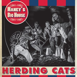 Haney's Big House - Herding Cats