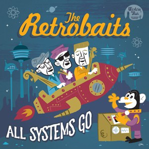 The Retrobaits - All Systems Go