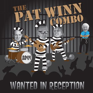 The Pat Winn Combo - Wanted In Reception