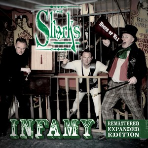 The Sharks - Infamy (Expanded & Re-Mastered Edition) CD Album