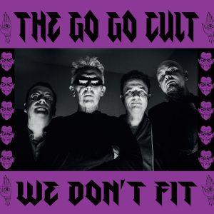 The Go Go Cult - We Don't Fit DigiPak CD Album