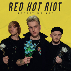 Red Hot Riot - Forget Me Not Digipak CD Album