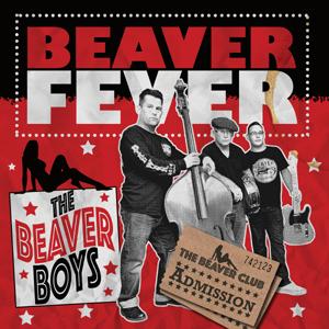 The Beaver Boys - Beaver Fever Coloured