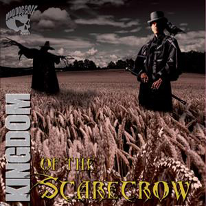 Mad Dog Cole - Kingdom Of The Scarecrow