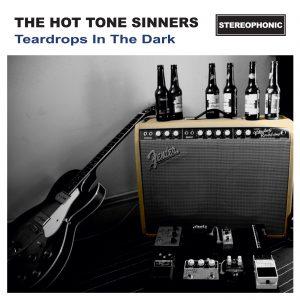 The Hot Tone Sinners - Teardrops in the Dark CD