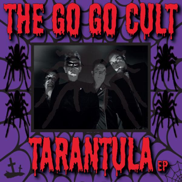 The GoGo Cult - Tarantula EP